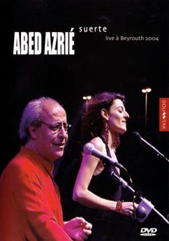 Abed Azrie - Suerte dvd